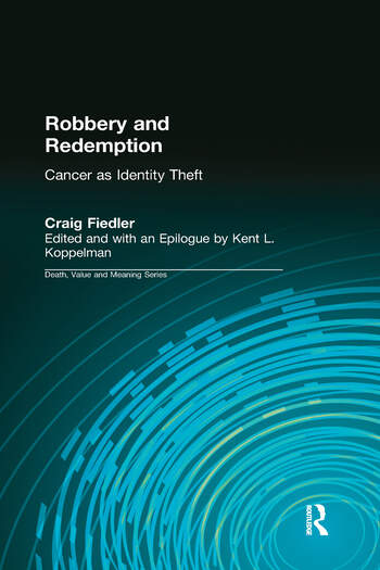 Robbery and Redemption Cancer as Identity Theft book cover