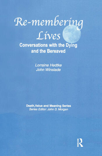 Remembering Lives Conversations with the Dying and the Bereaved book cover