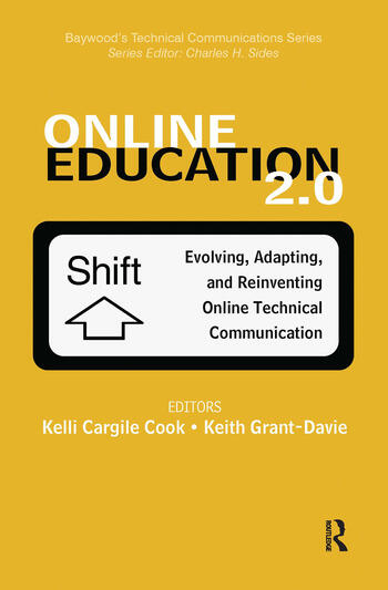 Online Education 2.0 Evolving, Adapting, and Reinventing Online Technical Communication book cover