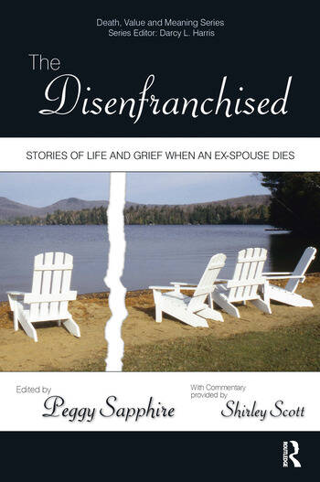 The Disenfranchised Stories of Life and Grief When an Ex-Spouse Dies book cover
