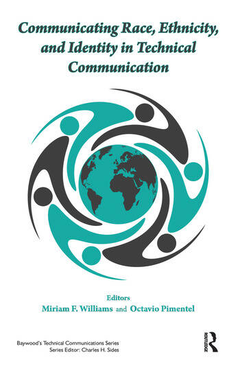 Communicating Race, Ethnicity, and Identity in Technical Communication book cover