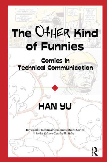 The Other Kind of Funnies Comics in Technical Communication book cover