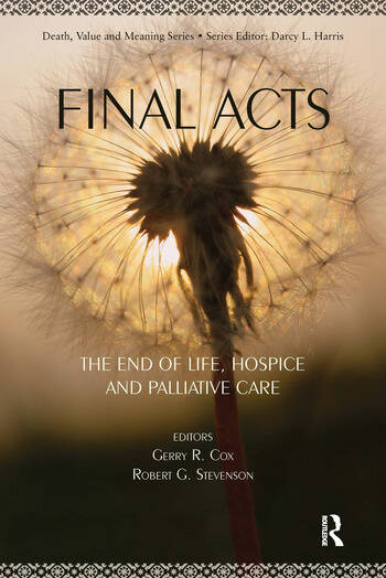 Final Acts The End of Life: Hospice and Palliative Care book cover