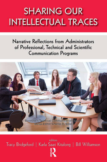 Sharing Our Intellectual Traces Narrative Reflections from Administrators of Professional, Technical, and Scientific Programs book cover