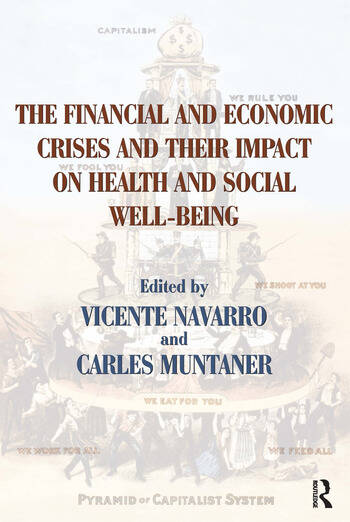 The Financial and Economic Crises and Their Impact on Health and Social Well-Being book cover