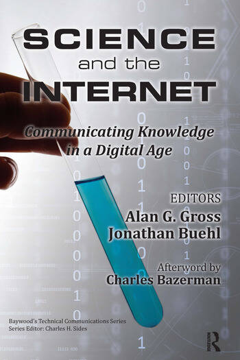 Science and the Internet Communicating Knowledge in a Digital Age book cover