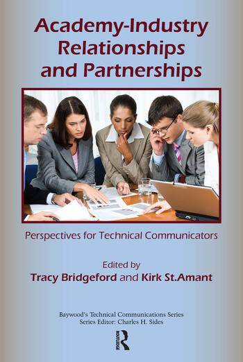 Academy-Industry Relationships and Partnerships Perspectives for Technical Communicators book cover