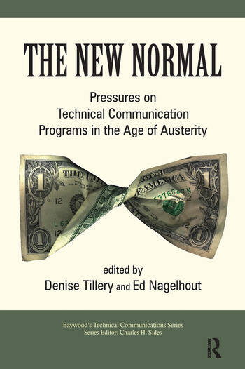 The New Normal Pressures on Technical Communication Programs in the Age of Austerity book cover