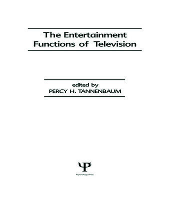 The Entertainment Functions of Television book cover