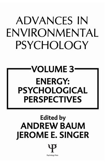 Advances in Environmental Psychology Volume 3: Energy Conservation, Psychological Perspectives book cover