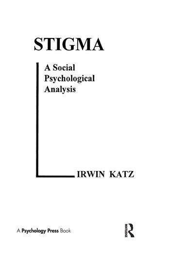 Stigma A Social Psychological Analysis book cover