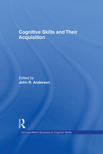 Cognitive Skills and Their Acquisition book cover
