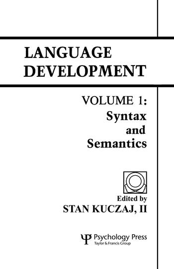 Language Development Volume 1: Syntax and Semantics book cover