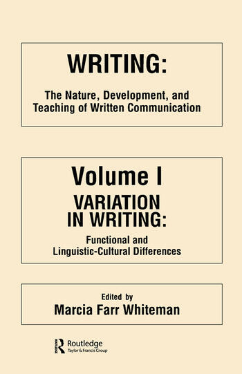 Writing The Nature, Development, and Teaching of Written Communication book cover