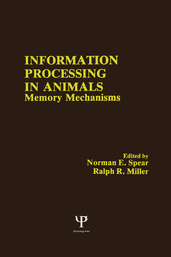 Information Processing in Animals Memory Mechanisms book cover