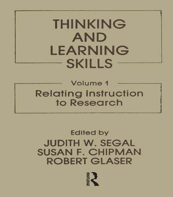 Thinking and Learning Skills Volume 1: Relating Instruction To Research book cover