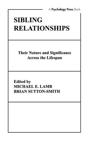 Sibling Relationships their Nature and Significance Across the Lifespan book cover