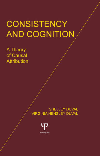 Consistency and Cognition A Theory of Causal Attribution book cover