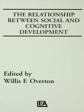 The Relationship Between Social and Cognitive Development book cover
