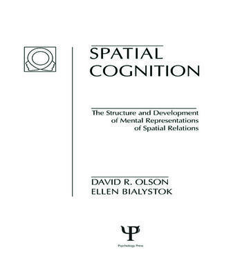 Spatial Cognition The Structure and Development of Mental Representations of Spatial Relations book cover