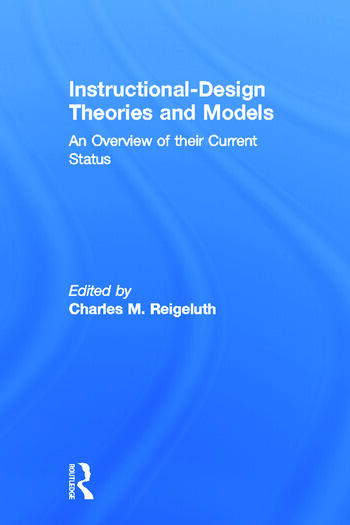 Instructional Design Theories and Models An Overview of Their Current Status book cover
