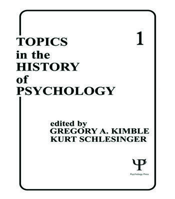 Topics in the History of Psychology Volume I book cover