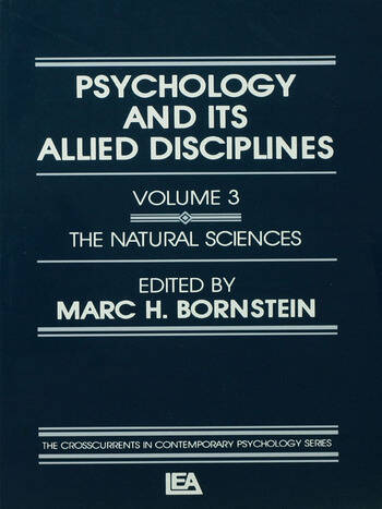 Psychology and Its Allied Disciplines Volume 3: Psychology and the Natural Sciences book cover