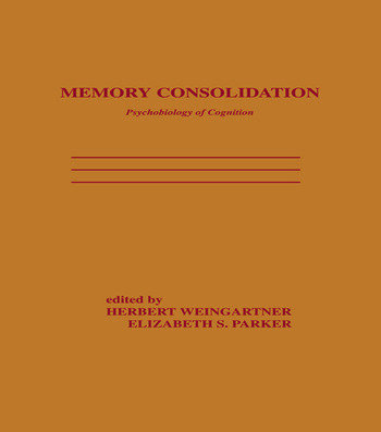 Memory Consolidation Psychobiology of Cognition book cover