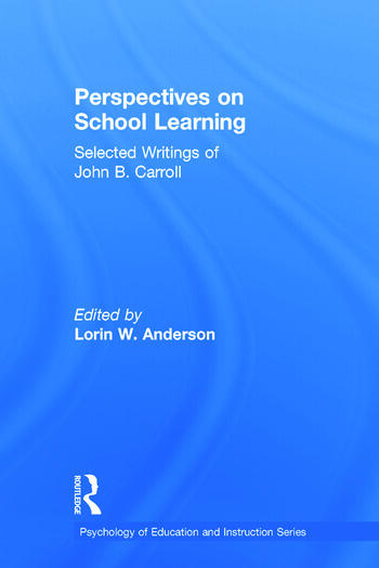 Perspectives on School Learning Selected Writings of John B. Carroll book cover
