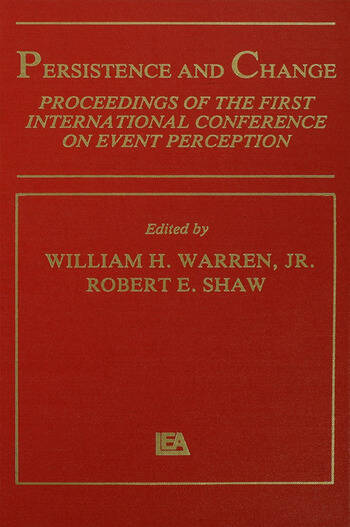 Persistence and Change Proceedings of the First International Conference on Event Perception book cover