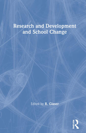 Research and Development and School Change book cover