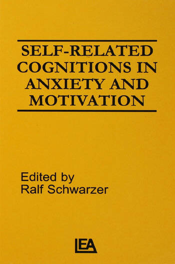 Self-related Cognitions in Anxiety and Motivation book cover