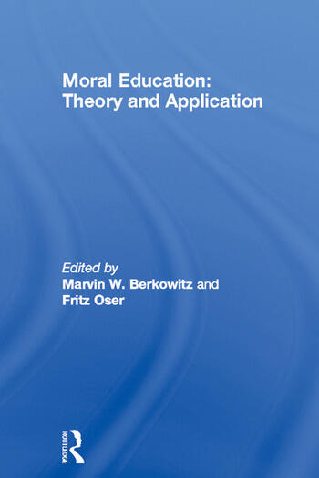 Moral Education Theory and Application book cover