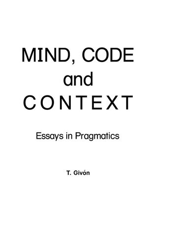 Mind, Code and Context Essays in Pragmatics book cover