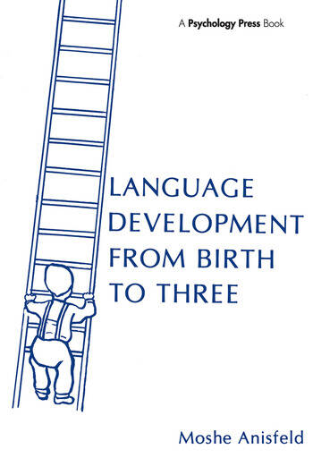 Language Development From Birth To Three book cover