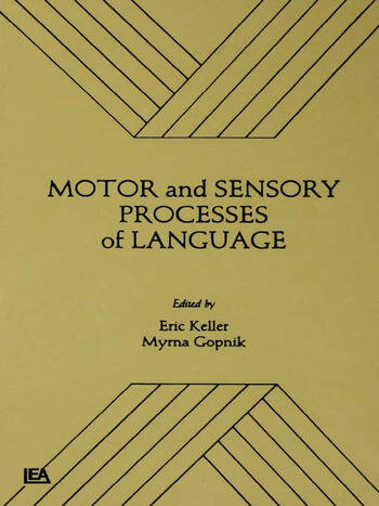 Motor and Sensory Processes of Language book cover