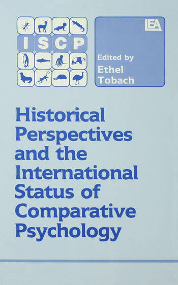 Historical Perspectives and the International Status of Comparative Psychology book cover