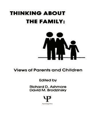 Thinking About the Family Views of Parents and Children book cover