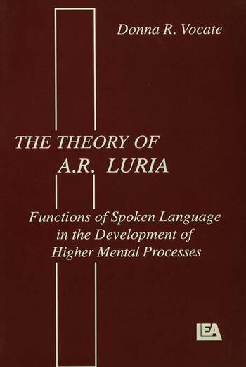 The theory of A.r. Luria Functions of Spoken Language in the Development of Higher Mental Processes book cover