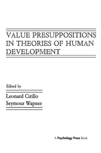 Value Presuppositions in Theories of Human Development book cover