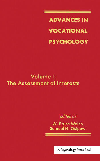Advances in Vocational Psychology Volume 1: the Assessment of interests book cover