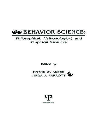 Behavior Science Philosophical, Methodological, and Empirical Advances book cover