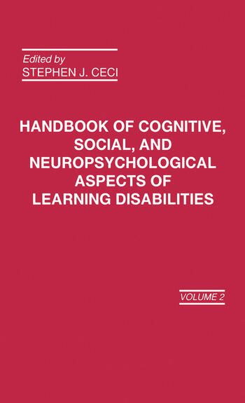 Handbook of Cognitive, Social, and Neuropsychological Aspects of Learning Disabilities Volume 2 book cover