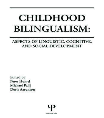 Childhood Bilingualism Aspects of Linguistic, Cognitive, and Social Development book cover