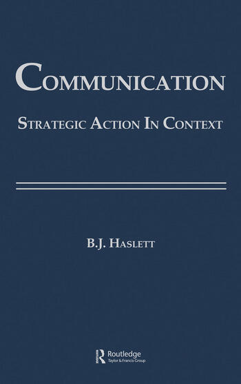 Communication Strategic Action in Context book cover