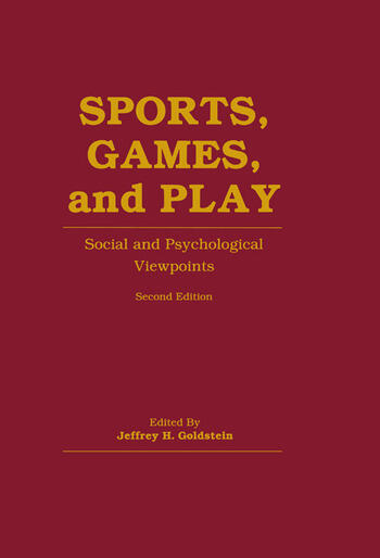 Sports, Games, and Play Social and Psychological Viewpoints book cover