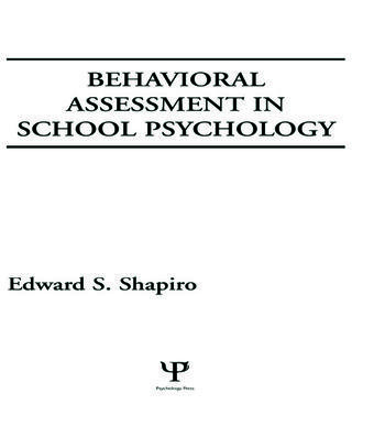 Behavioral Assessment in School Psychology book cover