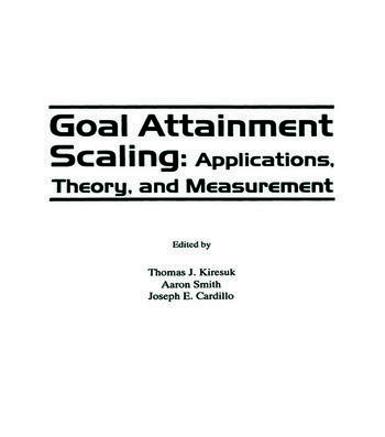 Goal Attainment Scaling Applications, Theory, and Measurement book cover