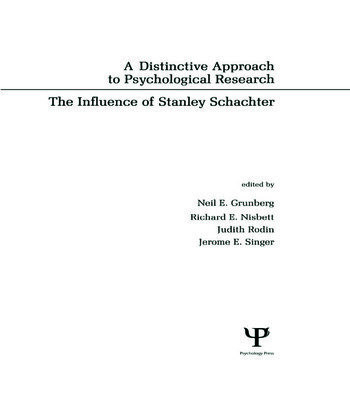 A Distinctive Approach To Psychological Research The Influence of Stanley Schachter book cover