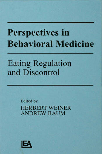 Perspectives in Behavioral Medicine Eating Regulation and Discontrol book cover